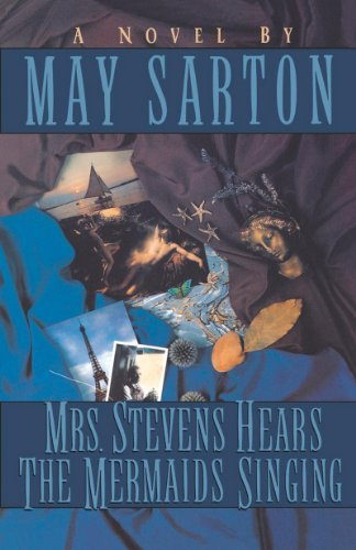 Mrs. Stevens Hears the Mermaids Singing por May Sarton