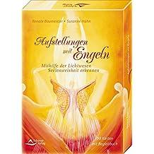 Aufstellungen mit Engeln - Mithilfe der Lichtwesen Seelenweisheit erkennen - Kartenset mit 49 Engelkarten, 49 Aufstellungskarten und Begleitbuch