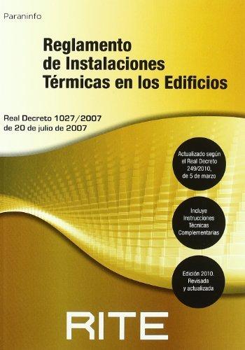 RITE. Reglamento de instalaciones térmicas en los edificios. 6edición 2010.