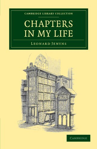 Chapters in My Life (Cambridge Library Collection - Botany and Horticulture) by Leonard Jenyns (2011-11-03)