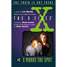 X Marks the Spot (The X-Files) (Junior X-Files) by Les Martin (1996-05-07)