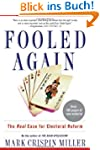 Fooled Again: The Real Case for Elect...