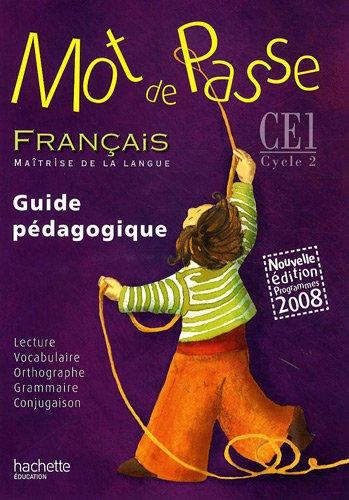 Français CE1 Mot de passe : Guide pédagogique, programmes 2008 (1CD audio) par Catherine Chapoulaud, Catherine Grosvalet