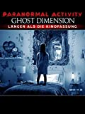 Paranormal Activity: The Ghost Dimension (Extended cut) [dt./OV]