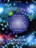 Organic Chemistry (Study Guide and Solutions Manual) by G. Marc Loudon (2002-08-29)