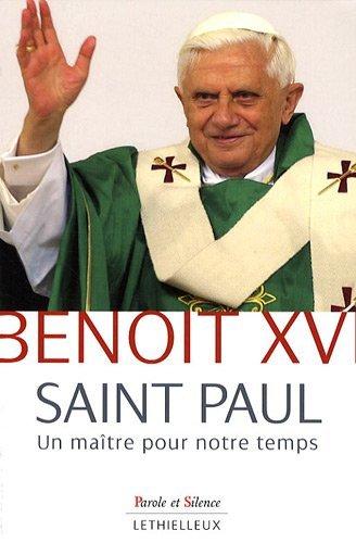 Saint Paul : Un maître pour notre temps par Benoît XVI