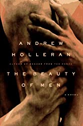 The Beauty of Men: A Novel by Andrew Holleran (1996-06-01)