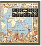 Victorian Vision (Victoria and Albert Museum Studies)