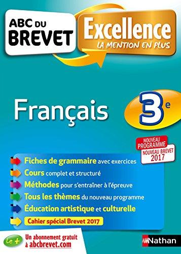 ABC du Brevet Excellence - Franais 3e - Nouveau Brevet