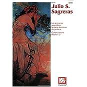 Julio S. Sagreras: Guitar Lessons (Books 1-3) (Guitar Heritage)
