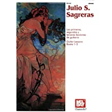 Julio S. Sagreras: Guitar Lessons (Books 1-3) (Guitar Heritage)