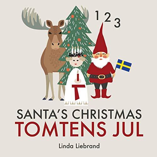 Santa's Christmas Tomtens jul: A bilingual Swedish Christmas counting book - En tvåspråkig räknebok på svenska och engelska
