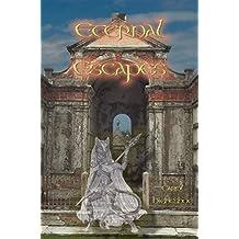 Eternal Escapes