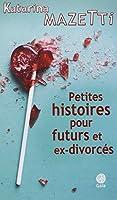 Petites histoires pour futurs et ex-divorcés © Amazon