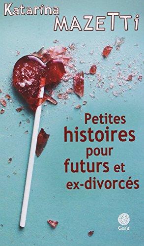 """<a href=""""/node/8742"""">Petites histoires pour futurs et ex-divorcés</a>"""