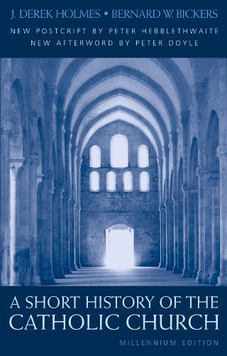 Short History of the Catholic Church by J. Derek Holmes (2002-08-05)