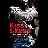 Kiss and keep - Ewig in meinem Herzen: Roman (Die Kiss-and-Keep-Reihe)