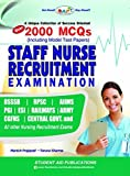 Staff Nurse Recruitment Exam(Over 2000 MCQ's Including Model Test Papers)