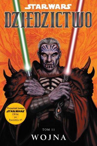 Star Wars Dziedzictwo Tom 11 Wojna