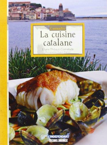 La cuisine catalane par Eliane Thibaut-Comelade
