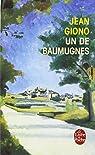 La trilogie de Pan (2) Un de Baumugnes par Giono