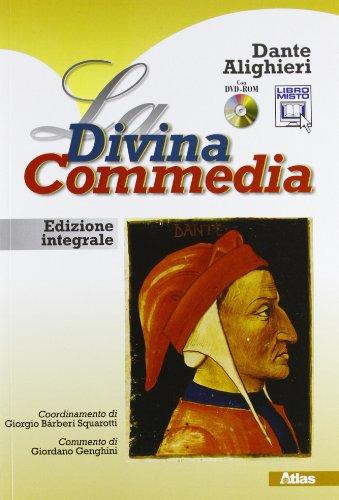 La Divina Commedia. Con espansione online. Per le Scuole superiori. Con DVD-ROM