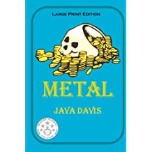 Metal - Large Print Edition: A Treasure Hunt