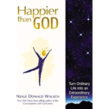 Happier Than God