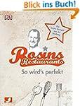 Rosins Restaurants: So wird's perfekt