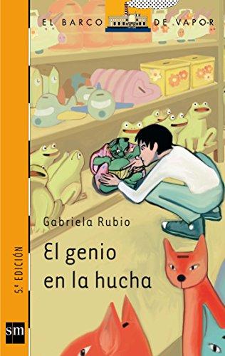 El genio en la hucha (Barco de Vapor Naranja) por Gabriela Rubio Márquez