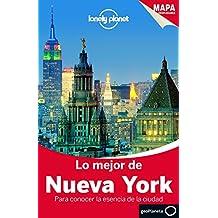 Lo mejor de Nueva York (Guías Lo mejor de País/Ciudad Lonely Planet)