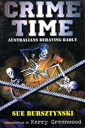 Crime Time: Australians Behaving Badly (English Edition)