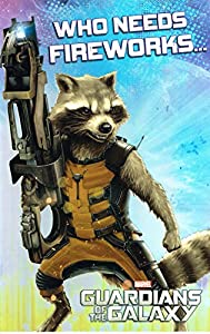Guardians Of The Galaxy Birthday Card Who Needs FIREWORKS Marvel