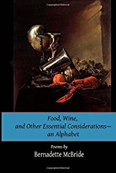 Food, Wine, and Other Essential Considerations--an Alphabet