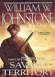 Savage Territory (Matt Jensen, The Last Mountain Man)