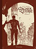 Gagner la guerre - Tome 1 - Ciudalia - Noir & Blanc