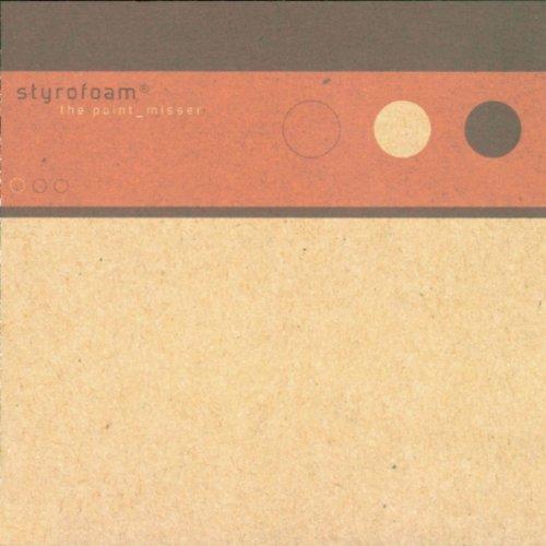 point-misser-by-styrofoam