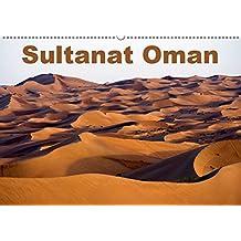 Sultanat Oman (Wandkalender 2019 DIN A2 quer): Reisefotografie: Landschaften und Bauten im Oman (Monatskalender, 14 Seiten ) (CALVENDO Orte)
