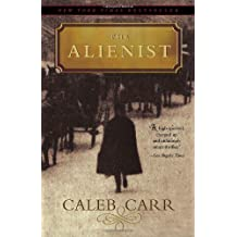 [The Alienist] (By: Caleb Carr) [published: October, 2006]