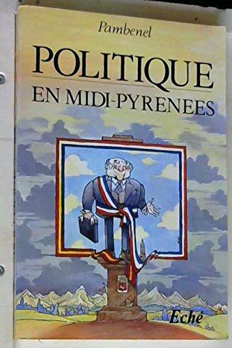 Politique en Midi-Pyrénées par PAMBENEL