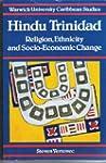Hindu Trinidad: Religion, Ethnicity a...