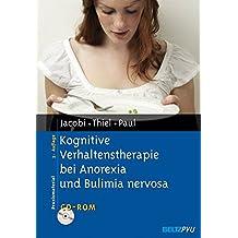 Kognitive Verhaltenstherapie bei Anorexia und Bulimia nervosa: Mit CD-ROM (Materialien für die klinische Praxis)