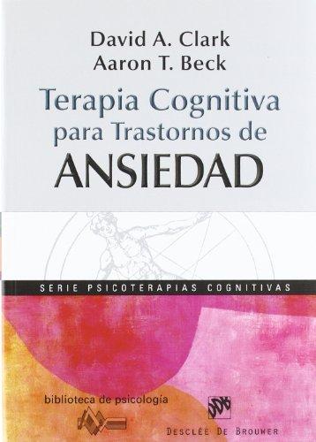 Portada del libro Terapia cognitiva para trastornos de ansiedad (Biblioteca de Psicología)