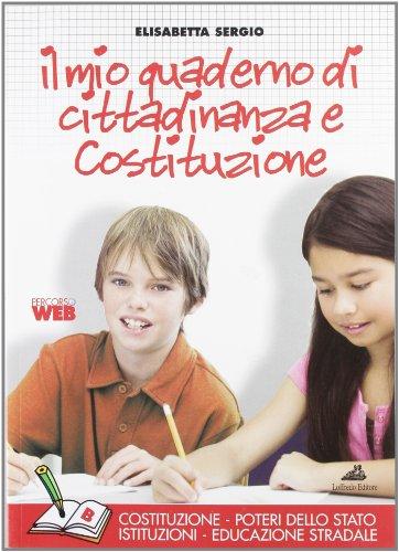 Il mio quaderno di cittadinanza e Costituzione. Tomo B: Dagli articoli della Costituzione alla realtà sociale. Per la Scuola media. Con espansione online
