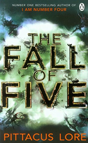 The fall of five par  Pittacus Lore