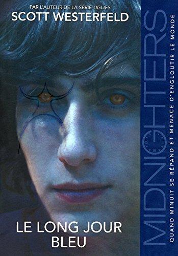 3. Midnighters : Le long jour bleu (03)