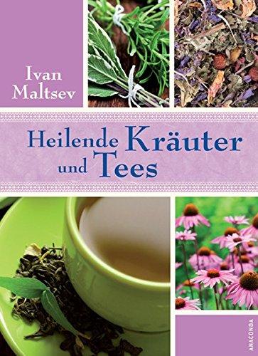 Diät-tee Kräuter (Heilende Kräuter und Tees)