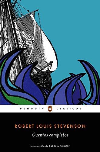 Cuentos completos (PENGUIN CLÁSICOS) por Robert  L. Stevenson