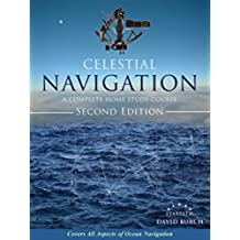 Celestial Navigation: A Complete Home Study Course, Second Edition (English Edition)