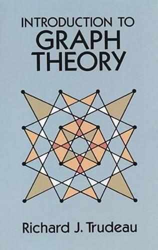 Introduction to Graph Theory (Dover Books on Mathematics) by Richard J. Trudeau (1994-02-09)